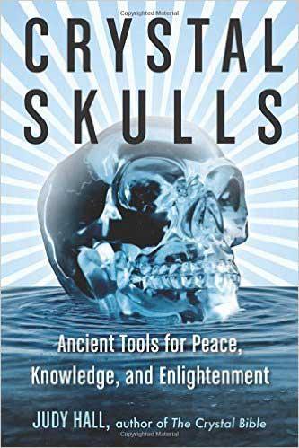 Judy Hall Book : Crystal-Skulls Ancient Tools